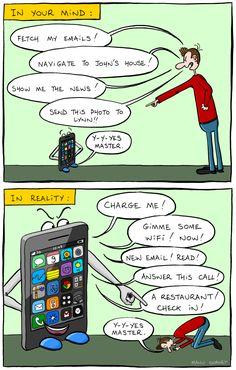 Você pode pensar de seu celular como seu assistente pessoal. Ele gerencia sua agenda, te acorda e lembra dos seus compromissos. Mas essa não é a realidade!   #Realidade