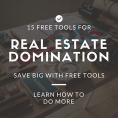 15 Free Incredibly Useful Real Estate Organization Tools To Grow Sales And Beat Zillow
