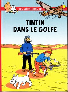Les Aventures de Tintin - Album Imaginaire - Tintin dans le Golfe