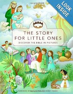 Amazon.com: The Story for Little Ones: Discover the Bible in Pictures (9780310719274): Josee Masse, Max Lucado, Randy Frazee: Books