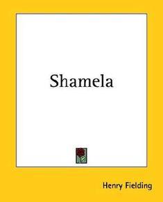 Shamela, by Henry Fielding