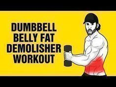 Extreme Dumbbell Belly Fat Demolisher Workout - Get 6 Pack Abs Fast - YouTube #BellyFatTraining