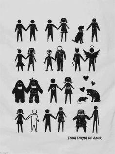 Apresento todas as formas de amor. Igualdade sempre! :)