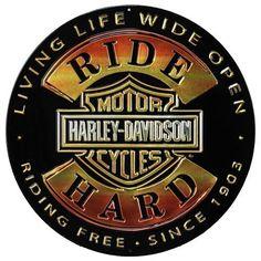 Harley Davidson Ride Hard Sign Ande Rooney Signs