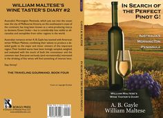 "Research for ""Red+Blue"" led me into collaborating with well known author William Maltese to write a book about wine."
