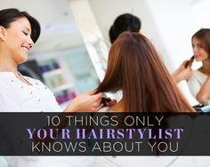 10 Things Only Your Hairstylist Knows About You Growing Your Hair Out, Stylists, Amazing, Womens Fashion, Beauty, Women's Fashion, Woman Fashion, Beauty Illustration, Fashion Women