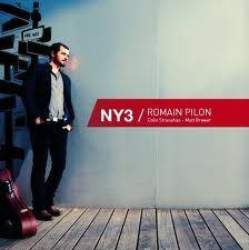 "ROMAIN PILON : "" NY3 "" ( paris jazz underground ) jazzman 640 p 59 CHOC  personnel: romain pilon (g) matt brewer (dm) colin stanahan (dm) http://www.amazon.fr/Ny3/dp/B007JF9MNK/ref=sr_shvl_album_1?ie=UTF8&qid=1349447659&sr=301-1"