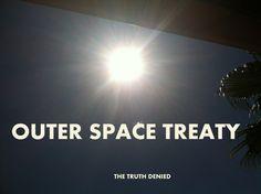 Space Law Policy including Moon Treaty, & Space Treaty International – The Truth Denied Alternative News
