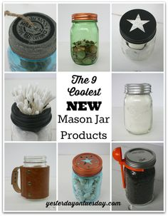 The 9 Coolest New Mason Jar Products & a Giveaway | Yesterday On Tuesday