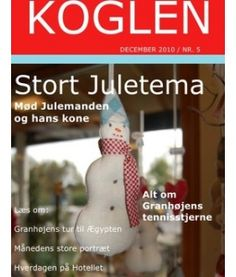 Granhøjen - KOGLEN December 2010 nr. 5