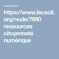 https://www.lececil.org/node/7690 ressources citoyenneté numérique