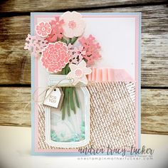 Stampin' Up! Beautiful Bouquet, Jar of Love, Burlap Background