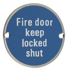 Zoo Stainless 76mm Fire Door Keep Locked Shut Stainless Fire Door Keep Locked Shut sign measuring 76mm in diameter. http://www.MightGet.com/january-2017-12/zoo-stainless-76mm-fire-door-keep-locked-shut.asp