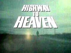 Highway to heaven.. Love Michael Landon:)