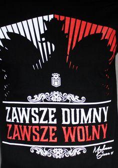 Motyw patriotyczny na koszulce 'Zawsze Dumny' ---> Streetwear shop: odzież uliczna, kibicowska i patriotyczna / Przepnij Pina!