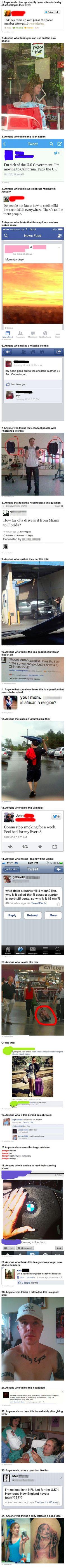 People are stupid...