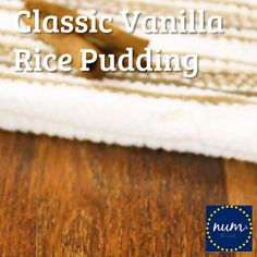 *VIDEO* This Classic Vanilla Rice Pudding is simple to make and highlights the flavor of vanilla. Add raisins and cinnamon or enjoy it as it is! Homemade Rice Pudding, Easy Rice Pudding, Rice Pudding Recipes, Custard Recipes, Homemade Baby Foods, Homemade Cakes, Cake Mix Recipes, Baby Food Recipes, Flan