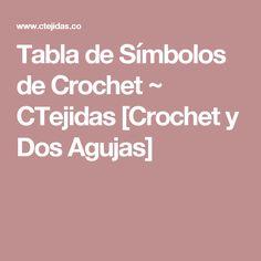 Tabla de Símbolos de Crochet ~ CTejidas [Crochet y Dos Agujas]