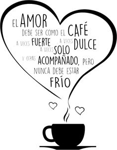 Ideas cocina y bar I Love Coffee, Coffee Art, My Coffee, Coffee Shop, Coffee Travel, Love Quotes, Inspirational Quotes, Love Phrases, Love You