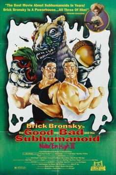 Class of nuke 'em high 3: the good, the bad and the subhumanoid - Directed by: Eric Louzil - Country: USA - Release date: 1994