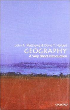 Geography: A Very Short Introduction Very Short Introductions: Amazon.es: John A. Matthews, David T. Herbert: Libros en idiomas extranjeros