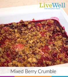 End your family dinner with an extra boost of fiber and minerals. Try this mixed berry crumble recipe!