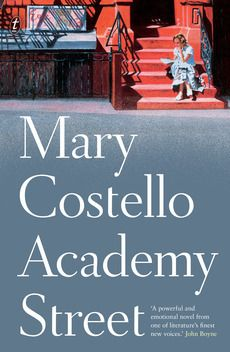 Academy Street by Mary Costello is the story of Tess Lohan, who emigrates from 1940s western Ireland to New York City