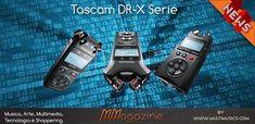 Tascam DR-X serie , registratori e schede audio tutto in uno - MMagazine Walkie Talkie, Multimedia, Audio, Personalized Items, Tecnologia