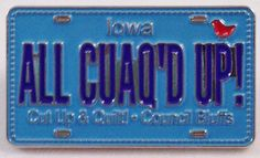 Custom License Plate Pin for @Cut Up & Quilt! in Council Bluffs, IA. #rowbyrowexperience #pinpeddlers