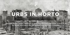 Galerie F presents: Urbs In Horto