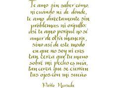 ♪ Palabras de Pablo Neruda, el gran poeta.