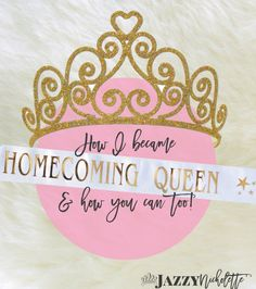 How to Win Homecoming Queen