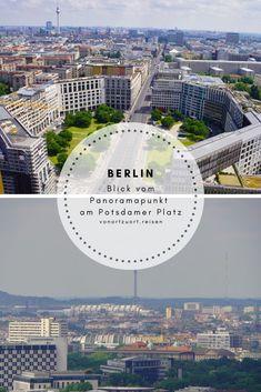 Hoch über Berlin auf dem Panoramapunkt am Potsdamer Platz