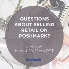 """LIVE Retail Q&A Monday 3/28, 12pm PST Join PMHQ for a LIVE retail Q&A on Facebook! Be sure to share your burning retail questions by posting them in the comments below. Join us on Facebook to view the live stream. """"Like"""" the Poshmark Facebook page in advance to be notified when the live stream begins. Other"""