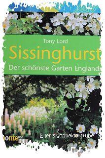 ♥ Ellen's Schneiderstube ♥: Gartenreise nach England ...