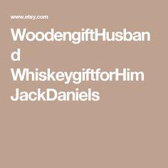 WoodengiftHusband WhiskeygiftforHim JackDaniels