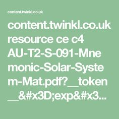 content.twinkl.co.uk resource ce c4 AU-T2-S-091-Mnemonic-Solar-System-Mat.pdf?__token__=exp=1497347933~acl=%2Fresource%2Fce%2Fc4%2FAU-T2-S-091-Mnemonic-Solar-System-Mat.pdf%2A~hmac=31372434581cbcf2908aa413b79760dc69a670d0ded7e61f100636baabe3a962 Solar System, Geography, Acl, Math Equations, Egyptian Hieroglyphs, Content, Sistema Solar, Solar System Crafts