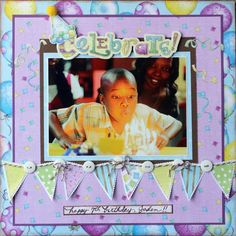 Birthday Scrapbook Layouts | Birthday layout