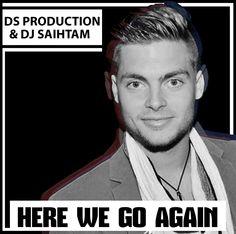 DS Production & DJ Saihtam - Here We Go Again (Instrumental Edit)