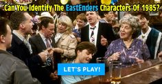 Can You Identify The EastEnders Characters Of 1985?