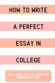 Follow these tips to write top-notch college essays.