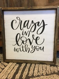 Crazy in love with you Babycakes! YOU are MY happy! Diy Wood Signs, Painted Wood Signs, Pallet Signs, Vintage Wood Signs, Crazy In Love, Crazy Crazy, Popular Woodworking, Woodworking Projects, Woodworking Plans