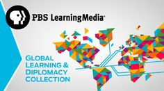 PBS LearningMedia Launches Global Learning and Diplomacy Collection : PBS