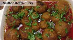 Mutton Kofta Curry Recipe - Recipes Table Indian Food Recipes, Eid Recipes, Cooking Recipes, Ethnic Recipes, Kofta Curry Recipe, Eid Food, India Food, Meat Lovers, World Recipes