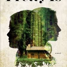 Pretty Is by Maggie Mitchell. Published in the UK in mass market May 2016.