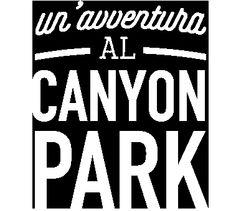 Parco Avventura Canyon Park