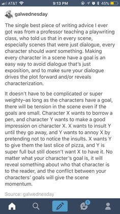 Writing advice, characters, goals, want something, tension, scene