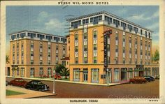 Reese Wil Mond hotel in downtown Harlingen...currently being renovated and has a new restaurant onsite