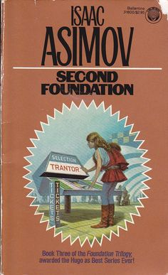 Isaac Asimov Second Foundation Vintage Science Fiction Sci Fi PB Ballentine 0345318005 Cool Books, Sci Fi Books, Film Music Books, I Love Books, My Books, Asimov Foundation, Foundation Series, Best Book Covers, Vintage Book Covers