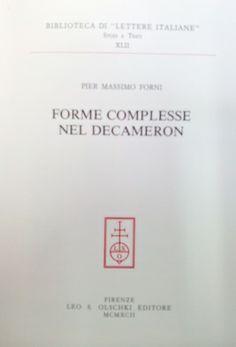 Forme complesse nel Decameron / Pier Massimo Forni - Firenze : Leo S. Olschki, 1992